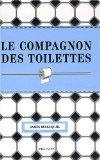 Le compagnon des toilettes (French Edition)
