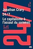 24/7 : Le capitalisme à l'assaut du sommeil