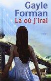 La ou j'irai (French Edition)