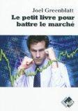Le petit livre pour battre le marche (French Edition)