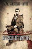 Abraham Lincoln, chasseur de vampires (French Edition)