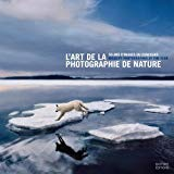L'art de la photographie de nature : 50 ans d'images du concours Wildlife Photographer of th...