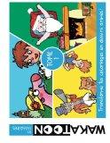 Coloriages animés Wakatoon - Tome 1: Trois dessins animés à colorier (Les Histoires Wakatoon...