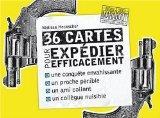 36 cartes pour expdier efficacement un amant (French Edition)