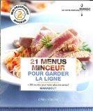 21 menus minceur pour garder la ligne (French Edition)