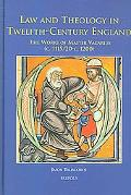 Law And Theology in Twelfth-Century England The Works of Master Vacarius (C. 1115/1120 - C. ...