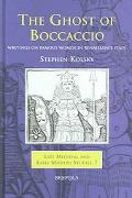 Ghost of Boccaccio Writings on Famous Women in Renaissance Italy