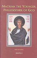 Macrina the Younger Philosopher of God