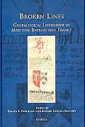 Broken Lines: Genealogical Literature in Late-Medieval Britain and France