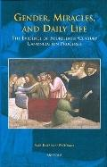Gender, Miracles, and Daily Life: The Evidence of Fourteenth-Century Canonization Processes ...