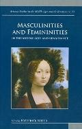 Masculinities and Femininities in the Middle Ages and Renaissance (Arizona Studies in the Mi...