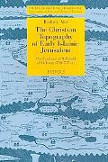 The Christian Topography of Early Islamic Jerusalem: The Evidence of Willibald of Eichstatt ...