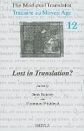 The Medieval Translator: Lost in Translation?