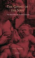 Giving of the Soul : The History of an Infanticide