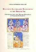 Byzantine Illuminated Manuscripts of the Book of Job: A Preliminary Study of the Miniature I...
