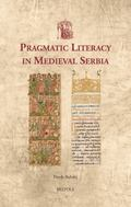 Pragmatic Literacy in Medieval Serbia