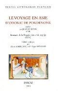 Voyage en Asie d'Odoric de Pordenone : Traduit par Jean le Long OSB - Itineraire de la pereg...