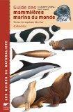 Guide des mammifres marins du monde (French Edition)