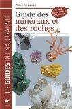 Guide des minraux et des roches (French Edition)