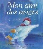 Mon ami des neiges (French Edition)