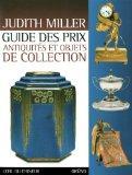Guide des prix antiquits et objets de collection