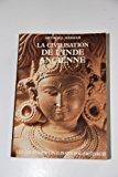 Civilisation de L'Inde Ancienne (Spanish Edition)