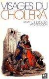 Visages du cholera (French Edition)