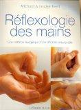 Rflexologie des mains (French Edition)