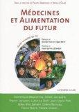 Mdecines et alimentation du futur (French Edition)