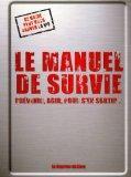 Le manuel de survie (French Edition)