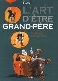L'art d'tre Grand-Pre (French Edition)