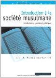 Introduction  la socit musulmane : Fondements, sources et principes