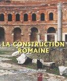 La construction romaine (French Edition)