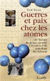Guerres et paix chez les atomes (French Edition)