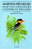 Martins-pêcheurs, martins-chasseurs, guêpiers et rolliers