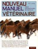 Nouveau manuel vtrinaire pour propritaires de chevaux (French Edition)