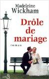 Drole de mariage (French Edition)