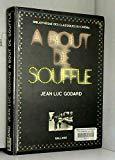 A bout de souffle (Bibliothèque des classiques du cinéma ; 5) (French Edition)