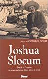 Joshua slocum premier tour monde voile solit.