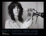 Patti Smith 1969-1976 ; photographies de Judy Linn