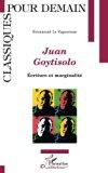 JUAN GOYTISOLO: Écriture et marginalité (French Edition)