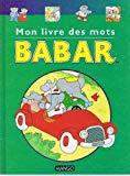 Mon livre des mots Babar