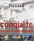 A la conqute du ciel et des abysses (French Edition)