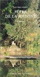 Les jardins de serre de la madone