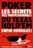 poker ; les secrets des professionnels du texas hold'em enfin dvoils