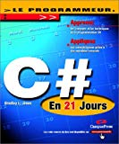 Le Programmeur : C# en 21 jours