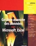Gestion avance des donnes sous Excel (1Cdrom) (French Edition)