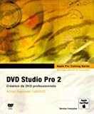 DVD Studio Pro 2 (DVD-Rom inclus)