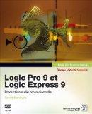 Logic Pro 9 et Logic Express 9 (1DVD) (French Edition)