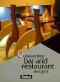 Outstanding Bar and Restaurant Designs